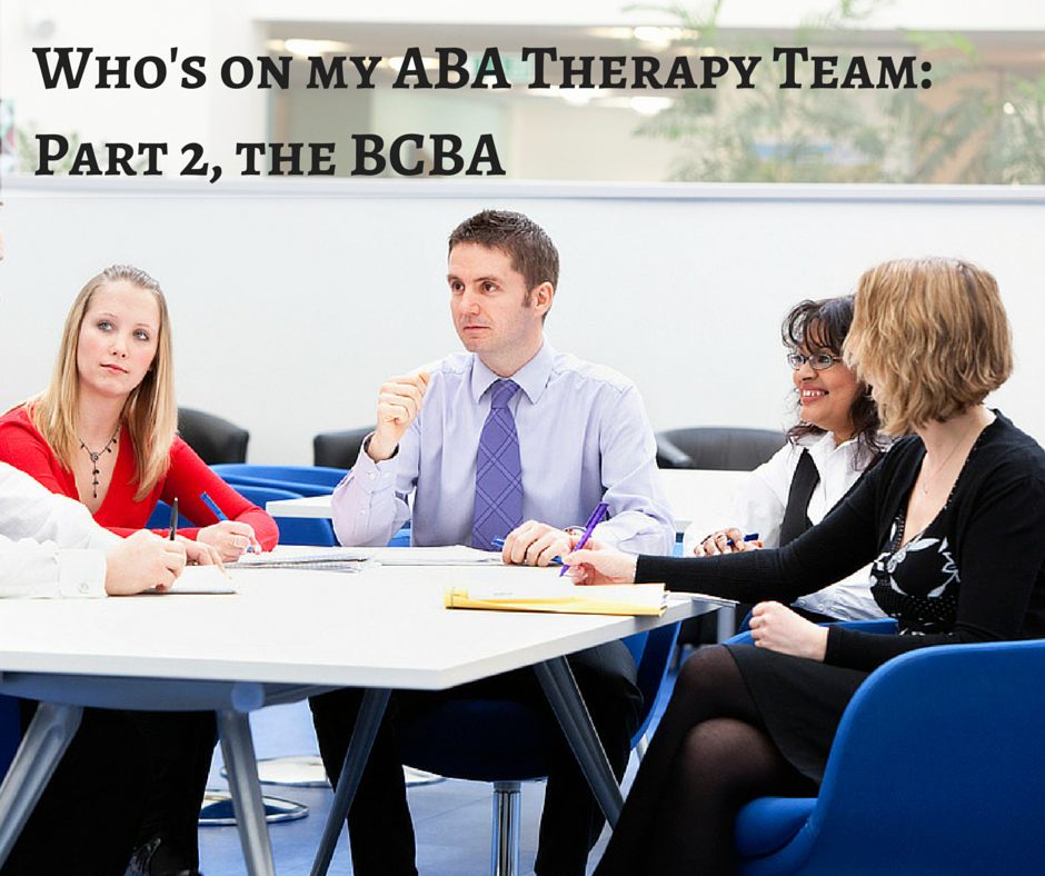 BCBA on my ABA Home Therapy Team