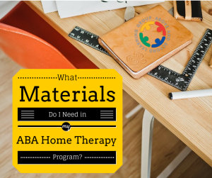 Materials for an ABA Therapy program