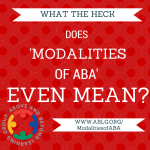 What does Modalities of ABA mean?